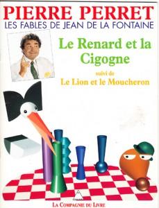 Pierre Perret Le renard et la cigogne